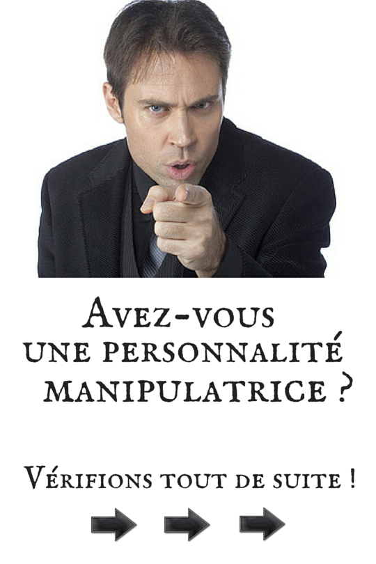 Personnalité Manipulatrice : Test