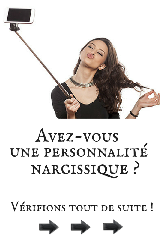 Personnalité Narcissique : Test