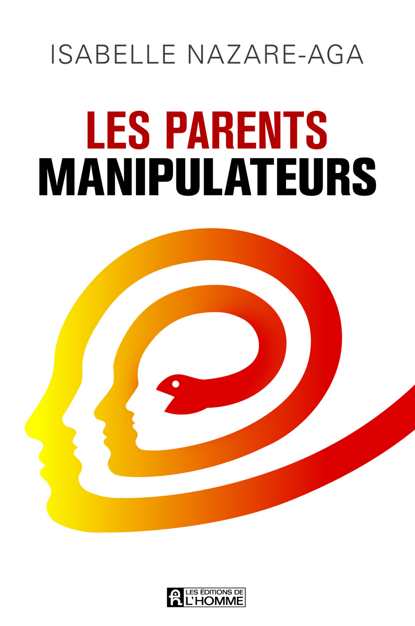 Les Parents Manipulateurs de Isabelle Nazare-Aga