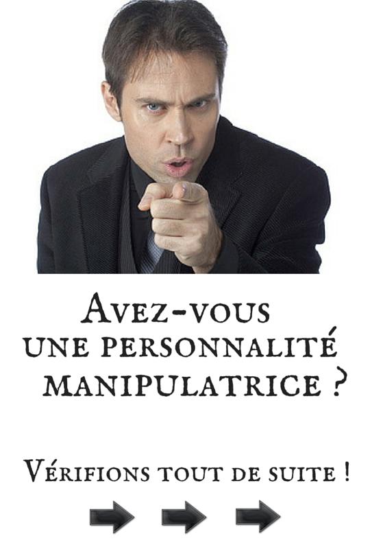 Personnalité Manipulatrice : Test