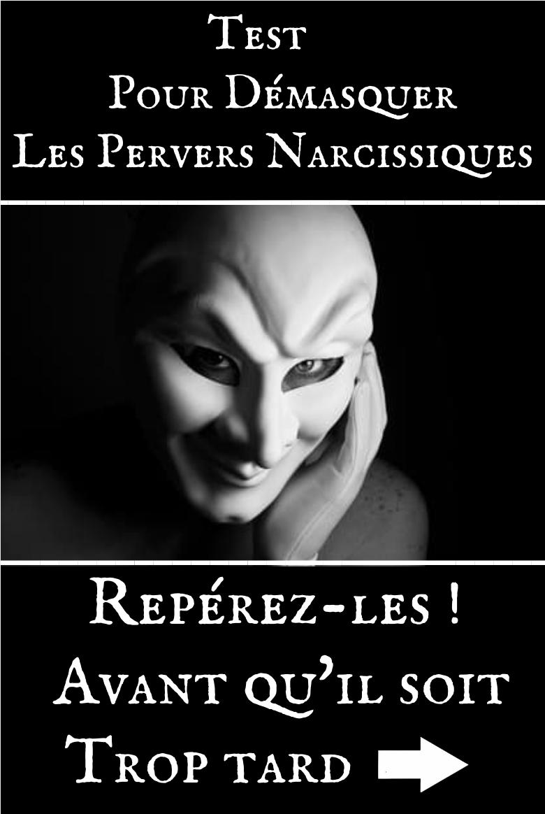 Test pour Démasquer le Pervers Narcissique